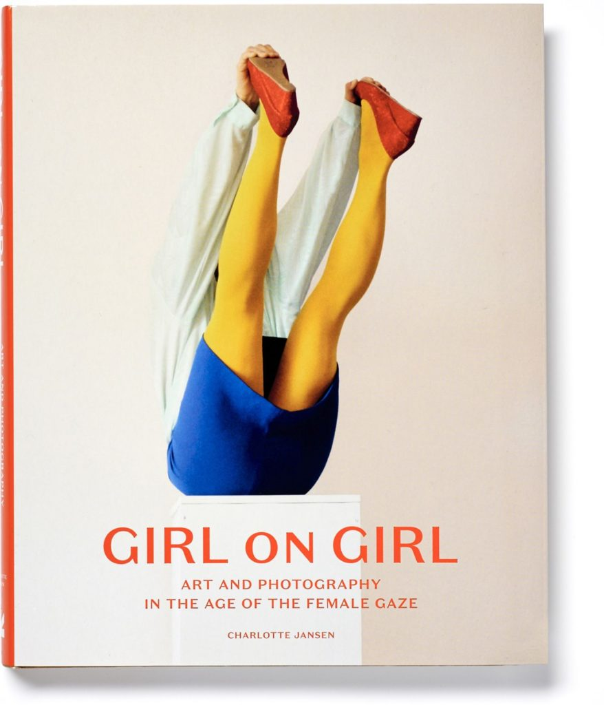 Girl On Girl: Art And Photography In The Art Of The Female Gaze by Charlotte Jansen, published by Laurence King, £19.99 - charlotte jansen book, Girl On Girl: Art And Photography In The Age Of The Female Gaze, not only twenty fashion blog